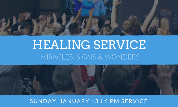 Miracles, Signs & Wonders HEALING SERVICE! – Family Community Church