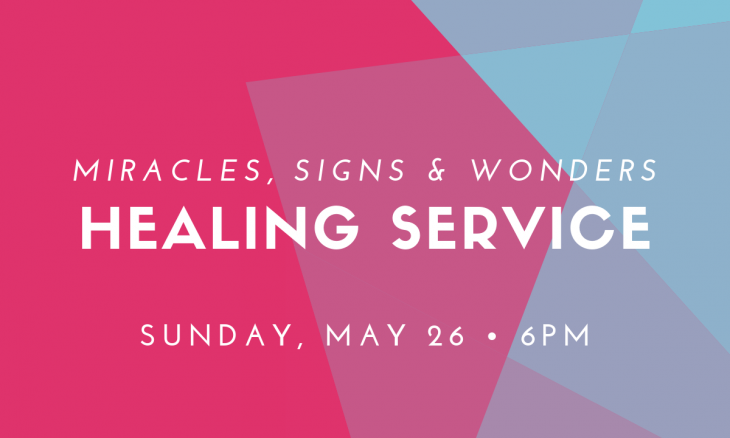Miracles, Signs & Wonders HEALING SERVICE! – Family
